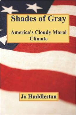 Shades of Gray: America's Cloudy Moral Climate