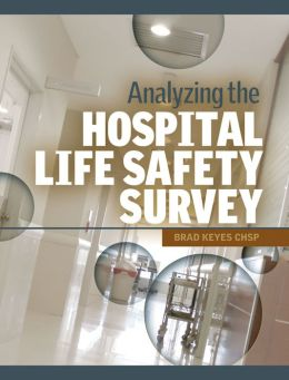 Analyzing the Hospital Life Safety Survey