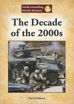 The Decade of The 2000s