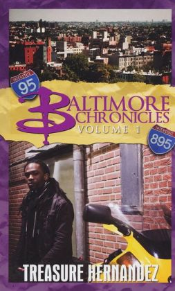 Baltimore Chronicles, Volume 1