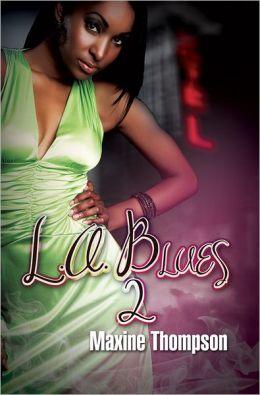 L.A. Blues II