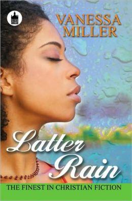 Latter Rain (Rain Series #3)