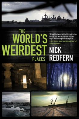 The World's Weirdest Places