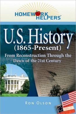 Homework Helpers: U.S. History (1865-Present)