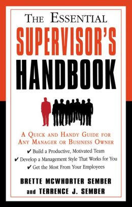 Essential Supervisor's Handbook, The