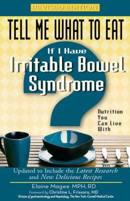 Tell Me What to Eat If I Have Irritable Bowel Syndrome, Revised Edition