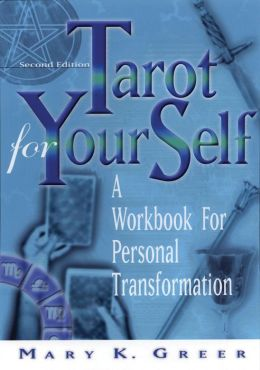 Tarot For Your Self, Second Edition