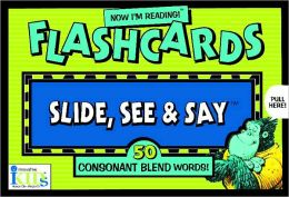 Now I'm Reading!: Slide, See and Say Flashcards: 50 Consonant Blend Words!