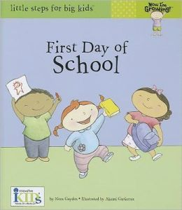 Now I'm Growing!: First Day of School