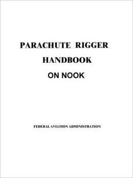 Parachute Rigger Handbook on Nook