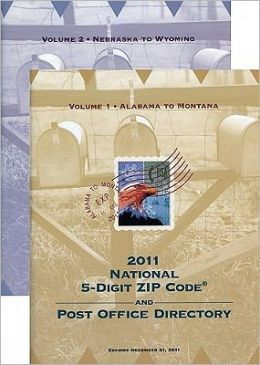 National 5-Digit Zip Code and Post Office Directory 2011