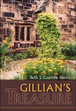 Gillian's Treasure: A Story of Trials and Triumphs in the Days of Queen Mary