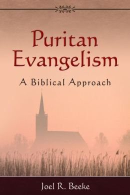 Puritan Evangelism: A Biblical Approach