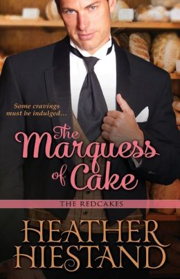 The Marquess of Cake (Redcakes Series #1)