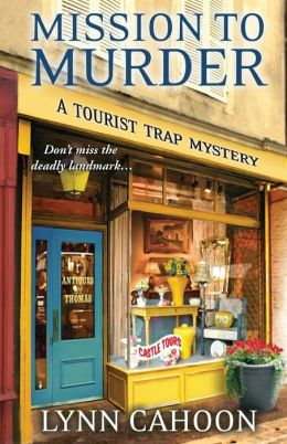 Mission to Murder (Tourist Trap Mystery Series #2)