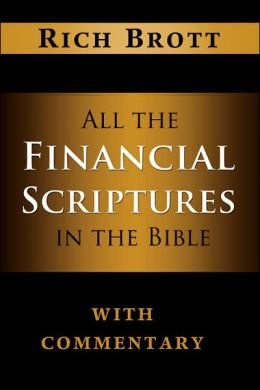 All The Financial Scriptures In Bible w/Commentary Rich Brott