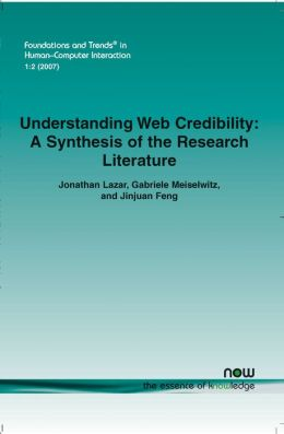 Understanding Web Credibility: A Synthesis of the Research Literature