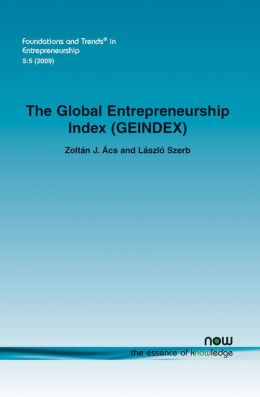 The Global Entrepreneurship Index (Geindex)