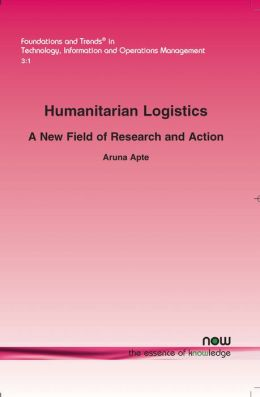 Humanitarian Logistics: A New Field of Research and Action