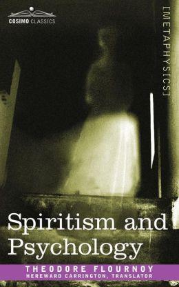 Spiritism and Psychology