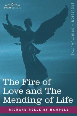 Fire of Love and the Mending of Life