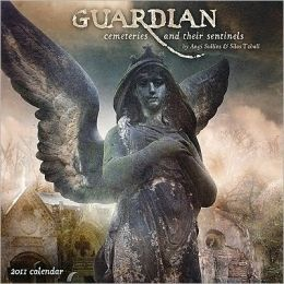 2011 Guardian: Sentinels Wall Calendar