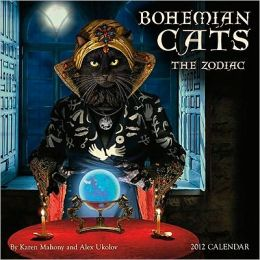 2012 Bohemian Cats: The Zodiac Wall Calendar
