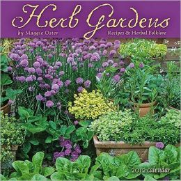 2012 Herb Gardens: Recipes and Folklore Wall Calendar