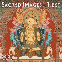 2012 Sacred Images of Tibet Wall Calendar