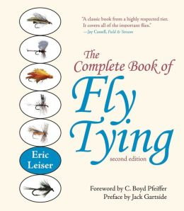 The Complete Book of Fly Tying, Second Edition