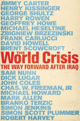 World Crisis: The Way Forward After Iraq