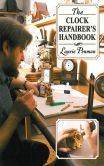 Book Cover Image. Title: The Clock Repairer's Handbook, Author: Laurie Penman