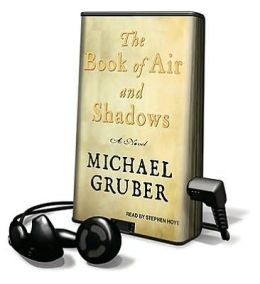 The Book of Air and Shadows : Library Edition