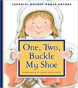 One two buckle my shoe by paige billin frye 9781602533035