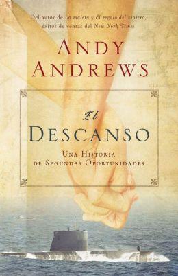 El descanso: Una historia de segundas oportunidades (Island of Saints: A Story of the One Principle That Frees the Human Spirit)