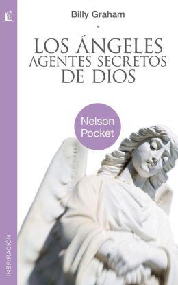 Los ángeles, agentes secretos de Dios