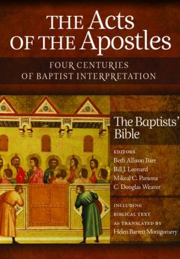 The Acts of the Apostles: Four Centuries of Baptist Interpretation