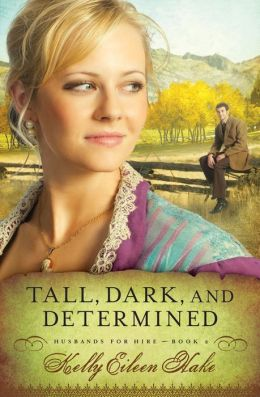 Tall, Dark, and Determined (Husbands for Hire Series #2)