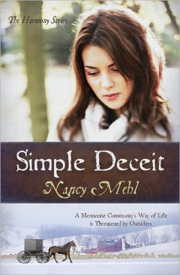 Simple Deceit: A Mennonite Community's Way of Life Is Threatened by Outsiders