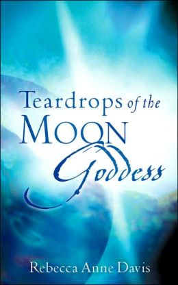 Teardrops Of The Moon Godess