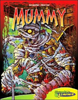 Mummy (ABDO Graphic Horror Series)