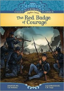 The Red Badge of Courage (Calico Illustrated Classics Series)