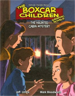 The Haunted Cabin Mystery (The Boxcar Children Graphic Novels Series #9)