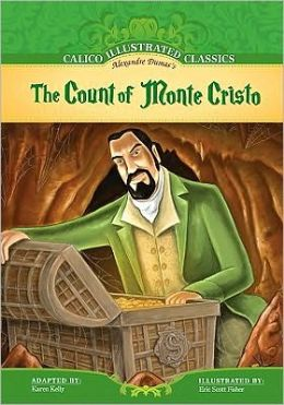 The Count of Monte Cristo (Calico Illustrated Classics Series)