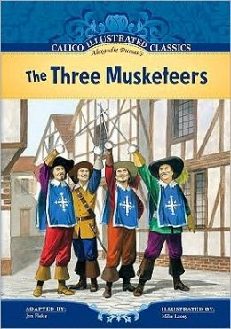 The Three Musketeers (Calico Illustrated Classics Series)