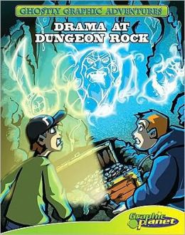Drama at Dungeon Rock: #6