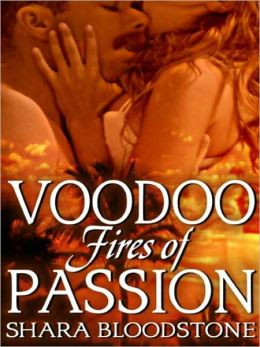 Voodoo Fires Of Passion