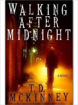 Walking After Midnight [The Shield & The Darkness, Book II]