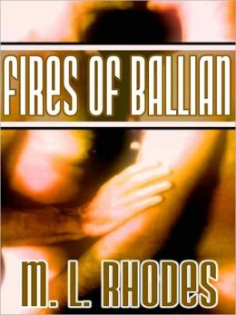 Fires Of Ballian [The Draegan Lords, Book III]