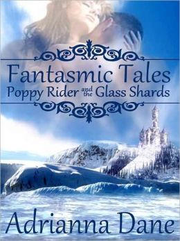 Fantasmic Tales: Poppy Rider And The Glass Shards